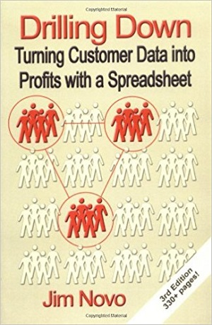 Jim Novo - Drilling Down: Turning Customer Data into Profits with a Spreadsheet (2004)
